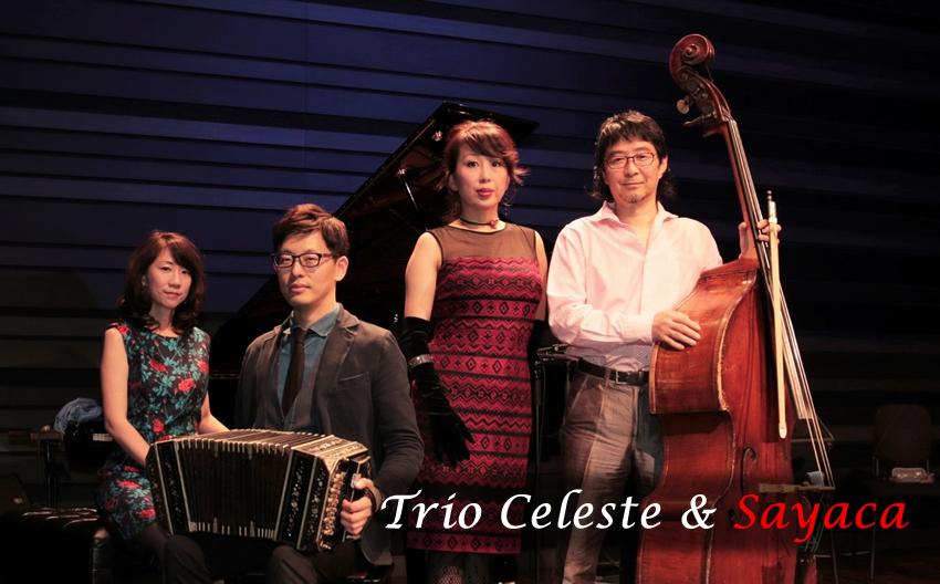 Trio Celeste & Sayaca